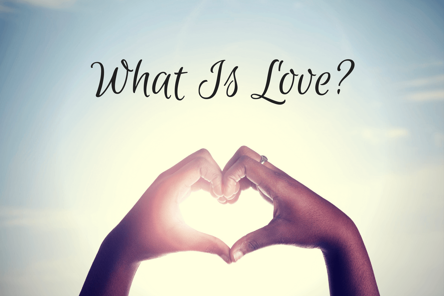 What Is Love-1